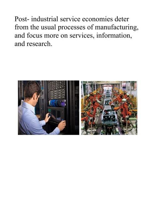 Post- Industrial Economy