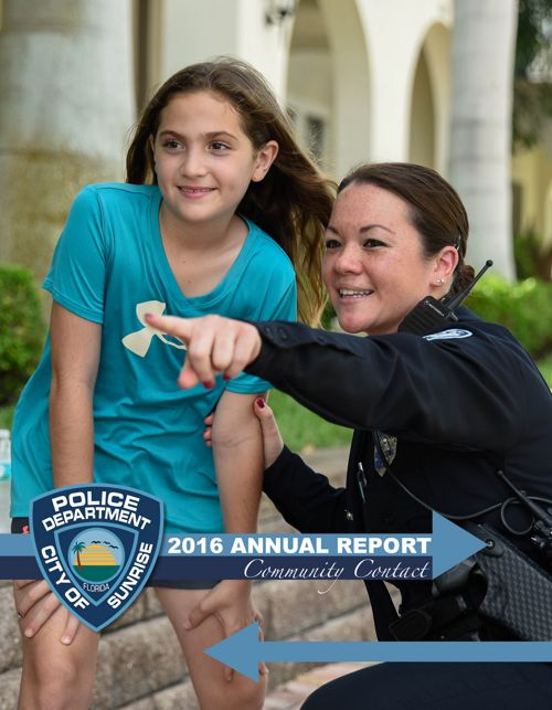 City of Sunrise Police Department 2016 Annual Report