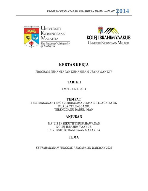 KERTAS KERJA PROGRAM PEMANTAPAN KEMAHIRAN USAHAWAN KIY -2-