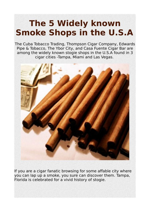 The 5 Widely known Smoke Shops in the U.S.A
