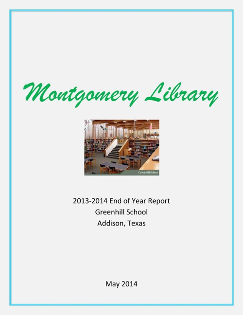 Montgomery Library End of Year Report 13-14