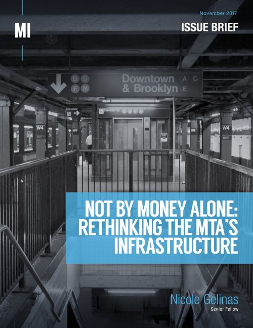 Not By Money Alone: Rethinking the MTA's Infrastructure