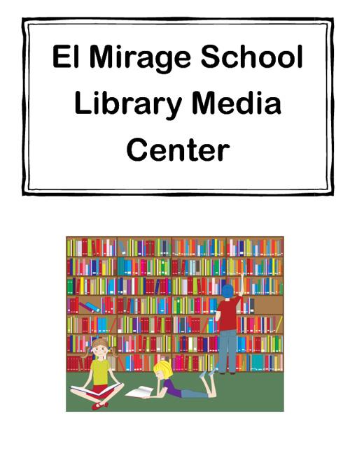 El Mirage School Library Manual