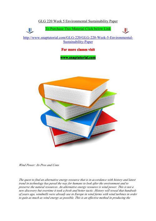 GLG 220 Week 5 Environmental Sustainability Paper