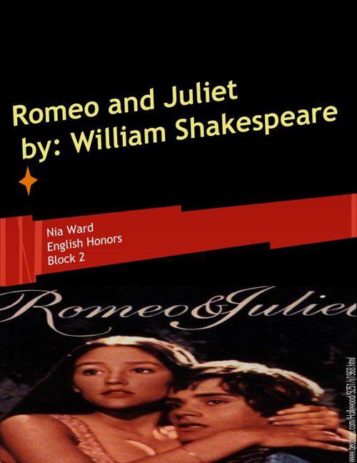 Nia Ward- Romeo and Juliet Scrapbook