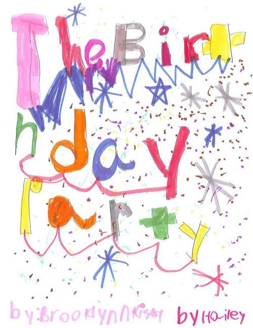 The Birthday Party Hailey and Brooklynn