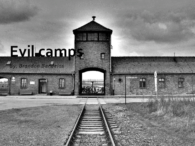 Evil Camps