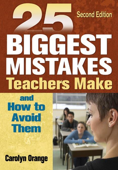 25 biggest Mistakes teachers make