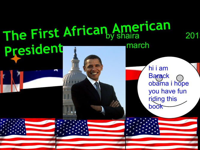 The First African American Presidnet