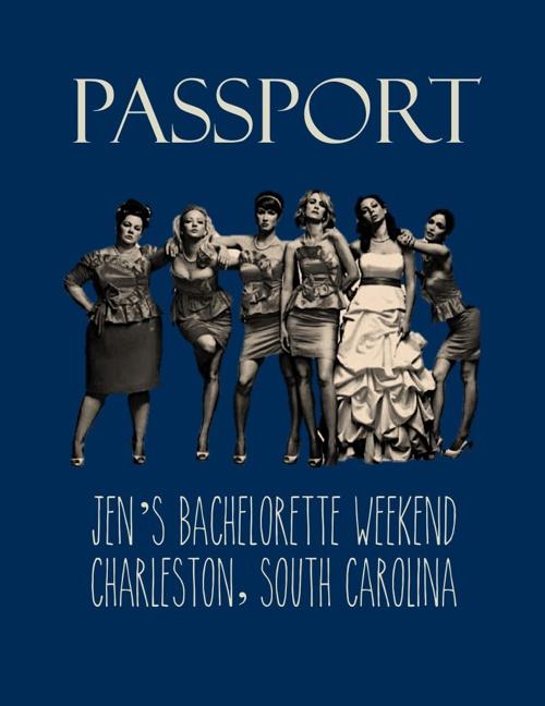 Passport to Jen's Bachelorette Getaway