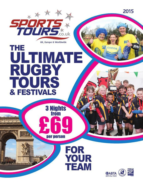 Rugby Brochure 2015 - Sports Tours UK & EU