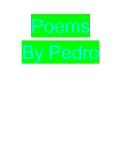 pedro poems