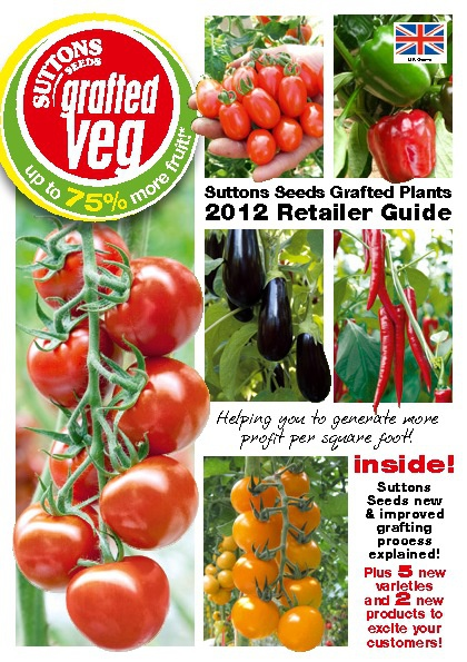 Suttons Seeds Grafted Plants Retailer Guide 2012