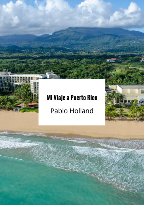 Mi Viaje a Puerto Rico