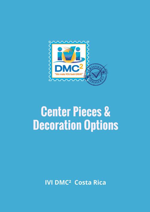 Center Pieces & Decoration Options - IVIDMCCR