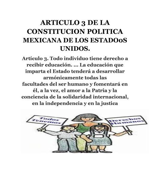 ARTICULO 3 DE LA CONSTITUCION POLITICA MEXICANA DE LOS ESTADO0S