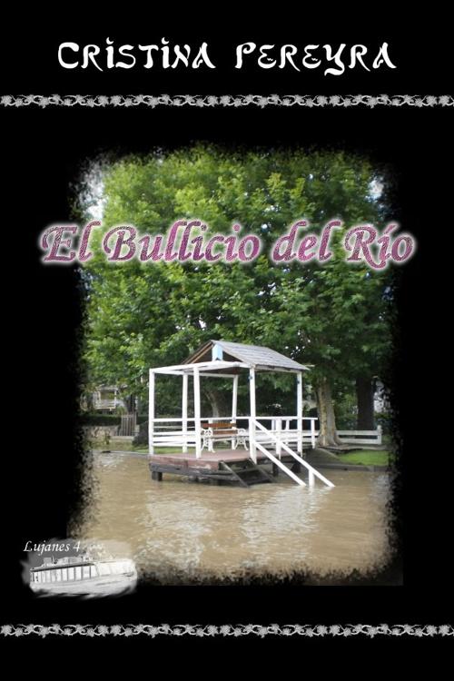 El Bullicio del Río