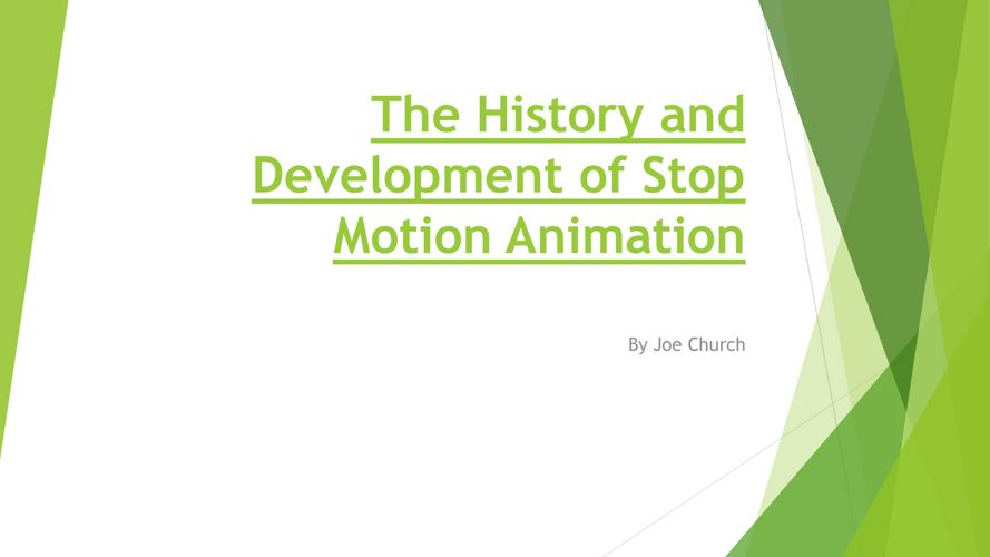 The History and Development of Stop Motion Animation