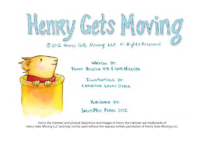 Henry Gets Moving!