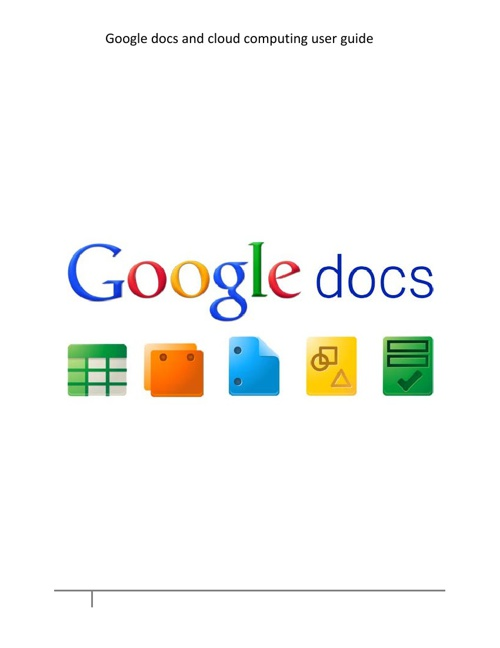 user guide of google docs and cloud computing