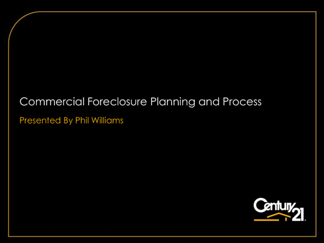 Complex Commercial Foreclosure Planning