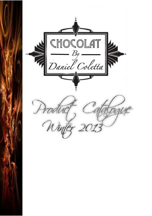 Chocolat By Daniel Coletta - Product Catalogue Winter 2013