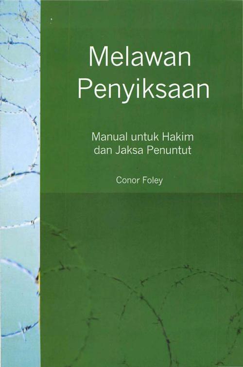 Melawan penyiksaan: Manual untuk Hakim dan Jaksa Penuntut