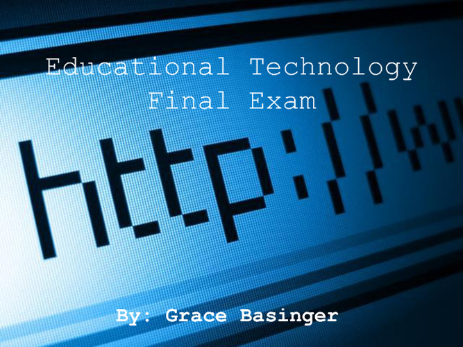Educational Technology Final Exam