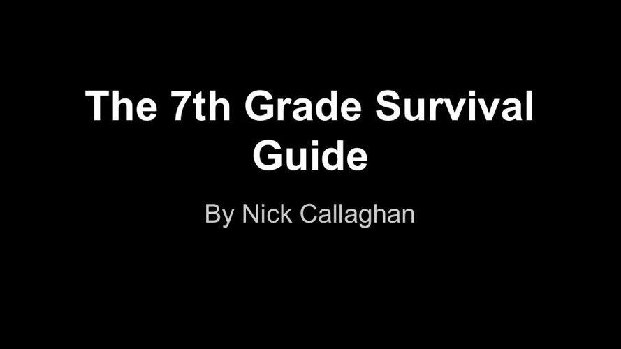 7th Grade Survival Guide