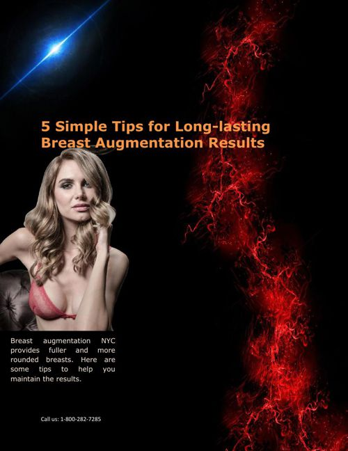 5 Simple Tips for Long-lasting Breast Augmentation Results