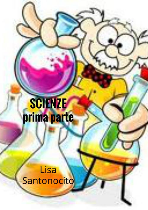 Scienze anno 2013/14 Lisa Santonocito
