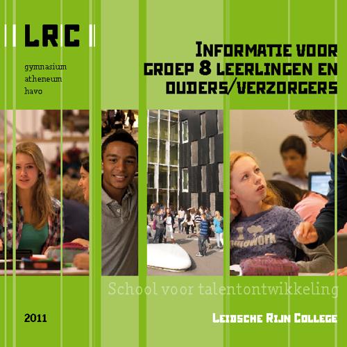 Groep 8 gids  Leidsche Rijn College 2011-2012
