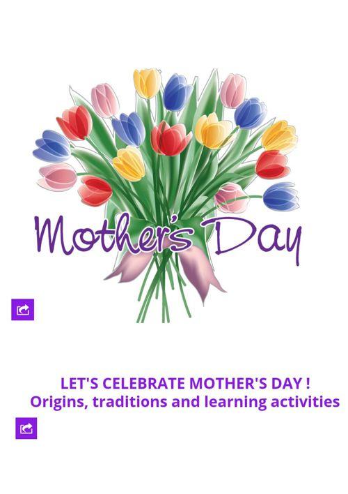 MOTHER'S DAY:origins, traditions,activities