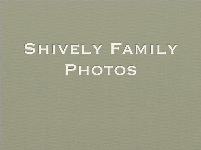 Shively Photo Album