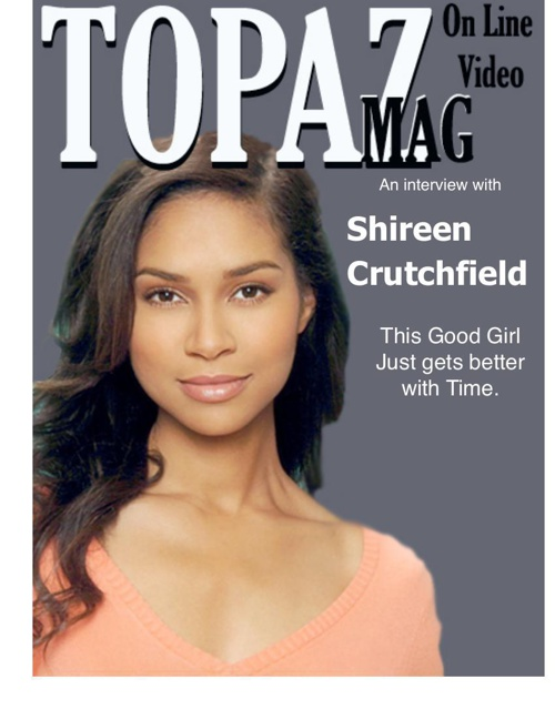 Topaz Mag  features Shireen Crutchfield