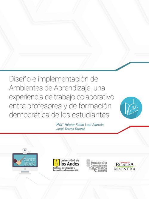 Diseño e implementación de Ambientes de Aprendizaje, una exp