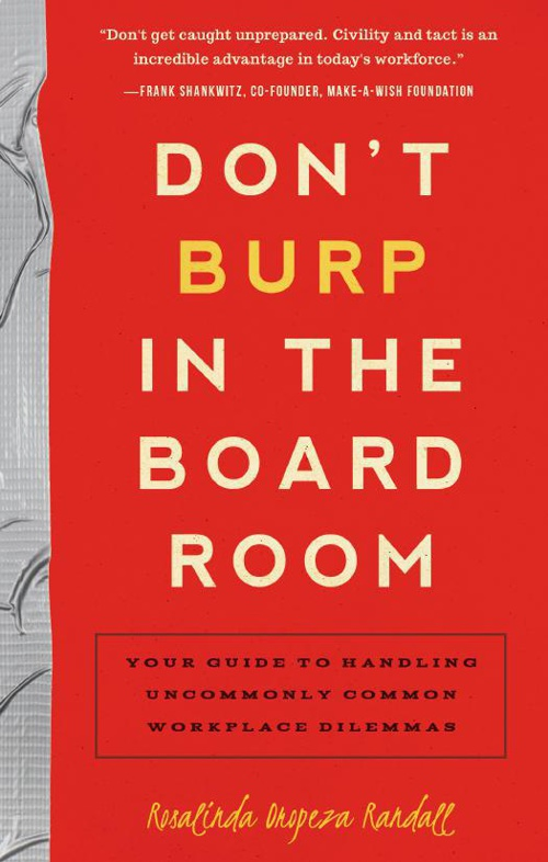 Don't Burp in the Boardroom: Your Guide to Handling Uncommonly C