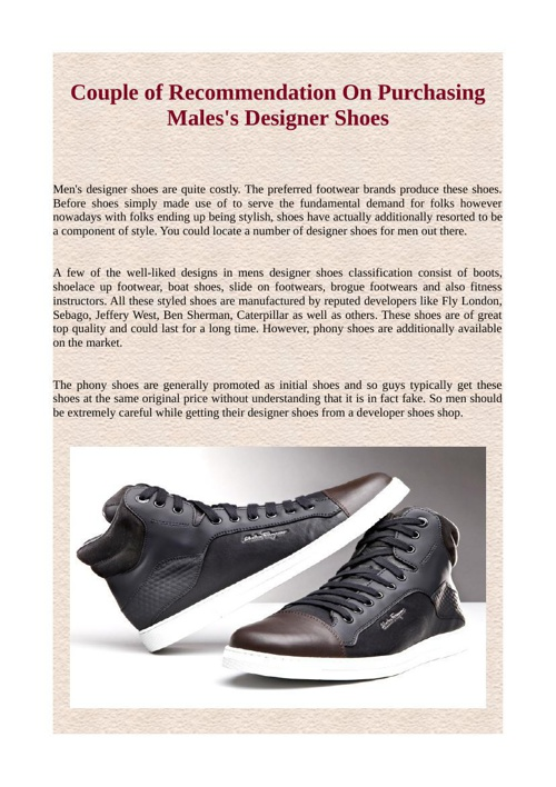 Couple of Recommendation On Purchasing Males's Designer Shoes