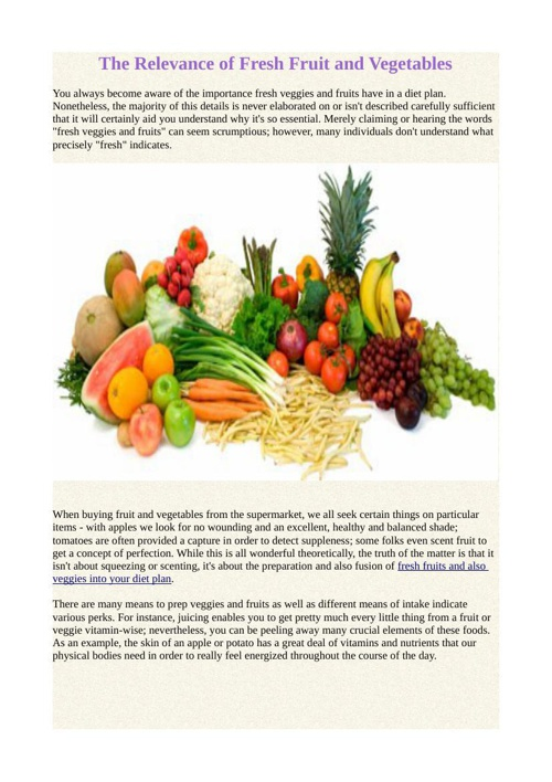 The Relevance of Fresh Fruit and Vegetables