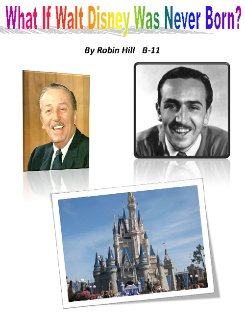 What If Walt Disney Was Never Born?