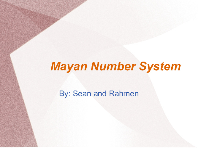 Mayan Number System