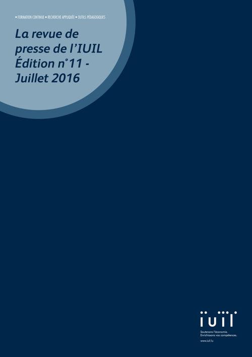 La revue de presse de l'IUIL Edition n°11 - juillet 2016