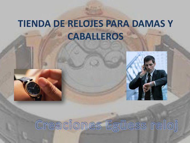 TIENDA DE RELOJES PARA DAMAS Y CABALLEROS