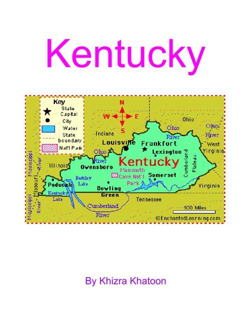 Kentucky By: Khizra