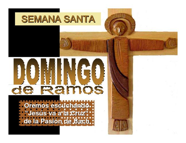 Reflexiona sobre el Domingo de Ramos.
