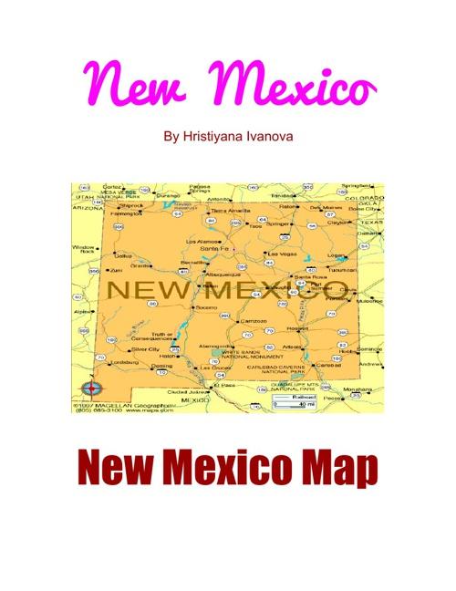 New Mexico By: Hristiyana