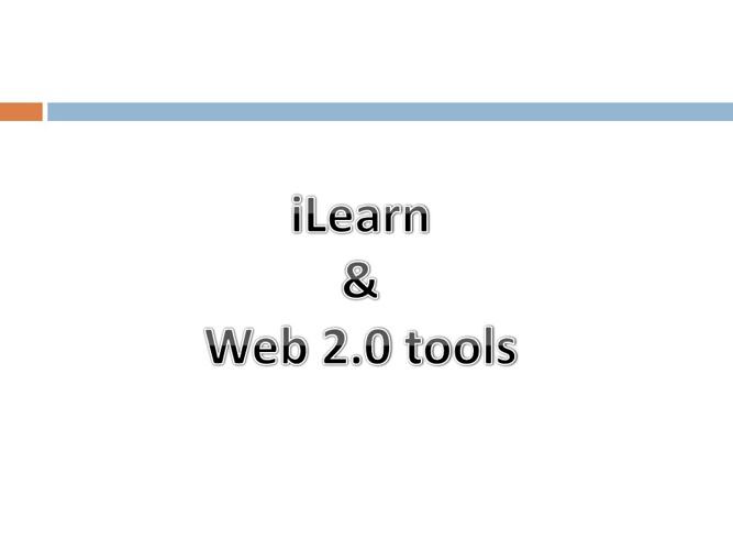 iLearn & Web 2.0 Tools
