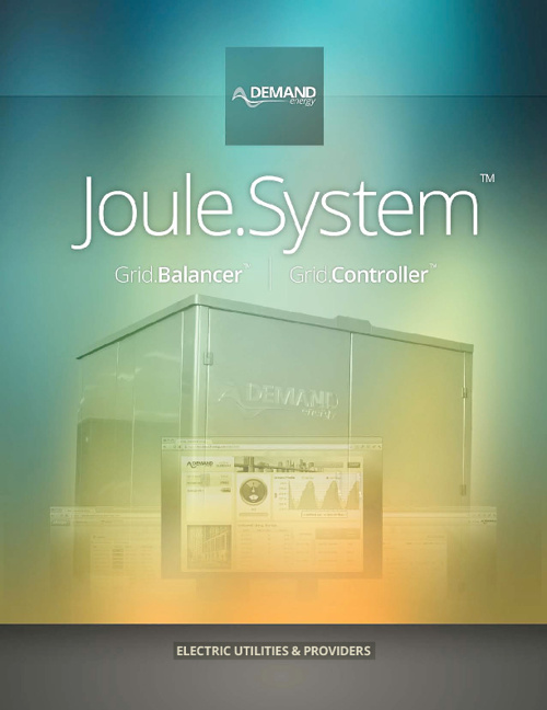 Joule.System™ for Electric Utilities & Providers - Demand Energy