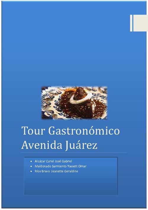 TOUR GASTRONOMICO CIUDAD DE PUEBLA AVENIDA JUÁREZ