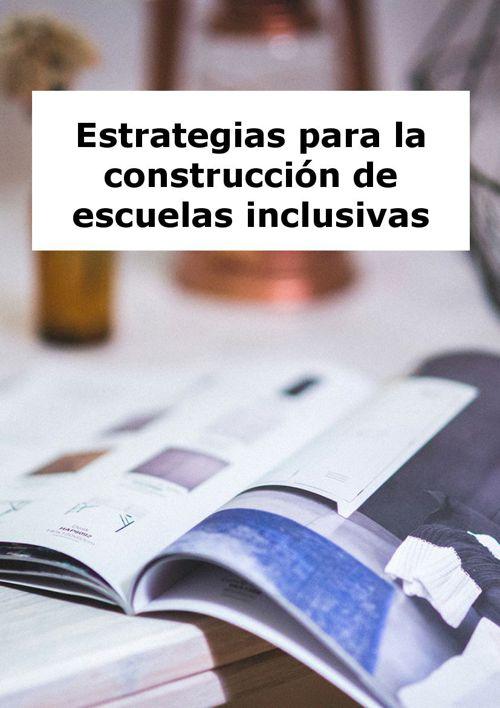 Estrategias para la construcción de escuelas inclusivas